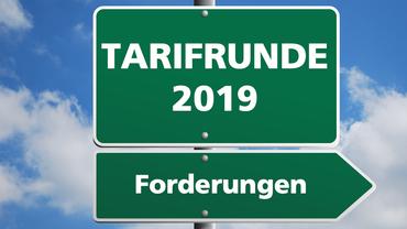 Forderungen Tarifrunde 2019