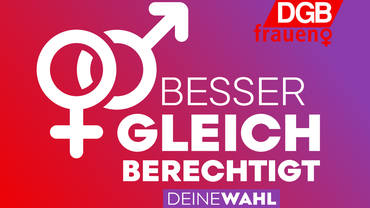 Gleichberechtigt DGB Frauen BTW 2021 Bundestagswahl Wahl Logo
